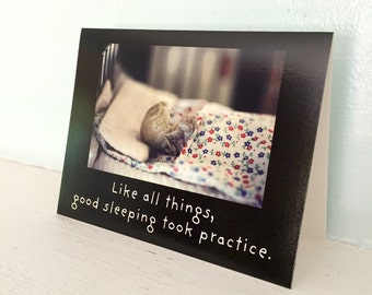 Funny Notecard Claudia China Doll Photography Card Like All Things, Good Sleeping Took Practice Nap Humor