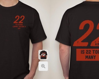 22 is 22 too many Tshirt