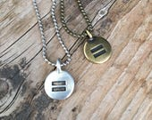 Equality Necklace   Silver Bronze Copper or Gold Equal Sign Disc Charm on Ball Chain   Round LBGT LBGTQ Rights Layering Necklace