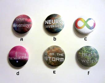 """Neurodiversity and Mental Health 1"""" Pinback Buttons - 6 Designs!"""
