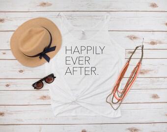 Happily Ever After Tank, Bride Tank, Bride Gift, Wedding Apparel