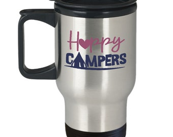 Happy Campers For Those Who Camp In Tents Travel Mug