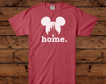 Disney Home - Disney Shirts - Disney Family Shirts - Disney Vacation - Disney World - Family Vacation - Matching Disney - Mickey and Minnie