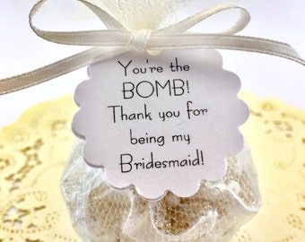 Bridesmaid THANK YOU - Thank You for being my Bridesmaid - Thank You Bridesmaid Gift - Maid of Honor Thank You - Bridesmaid Bath Bomb