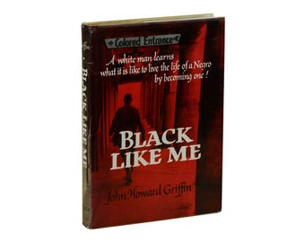 BLACK LIKE ME by John Howard Griffin ~ First Edition 1961 ~ Civil Rights Memoir ~ 1st Printing ~ Anti-racism