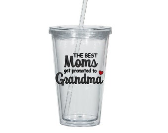 Best Moms Promoted to Grandma- Promoted to Grandma-  Water Tumbler- Pregnancy Reveal Gift- Grandma Gift- Mom Gift- Personalized Gift