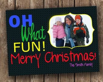 Oh What Fun! Christmas Card