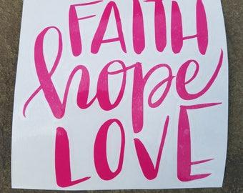 Faith, Hope, and Love Vinyl Decal