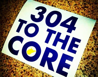 304 To The Core Vinyl Decal