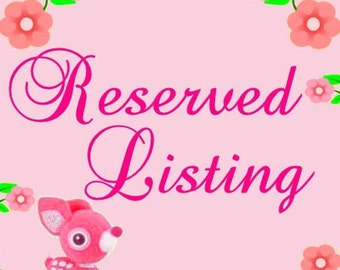 RESERVED LISTING FOR csalafia1