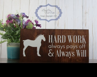 Horse Sign, Horse Gift, Equine Sign, Equestrian Gift, Horse, Equestrian, Horse Quote, Belgian, Equine, Barn Signs, Horse Stuff, Draft Horse
