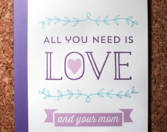 Mother's Day Card | All you need is your mom | love, music, mom, mother, sweet, cute, pretty