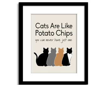 Cats Are Like Potato Chips   Cat Sign   Funny Cat Wall Art   Cat Wall