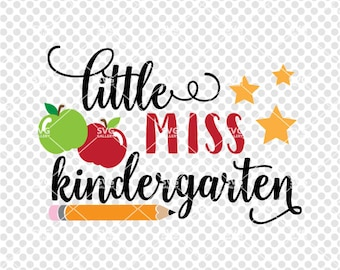 Little miss kindergarten SVG, Back to school svg, little miss svg, girly SVG, kindergarten svg, Digital cut file, commercial use