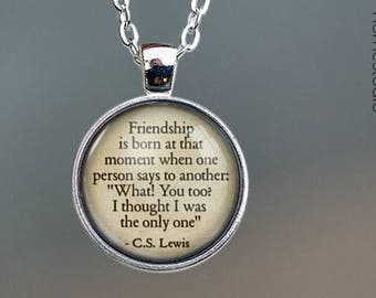CS Lewis (Friendship) Quote jewelry. Pendant, Necklace or Keychain Key Ring. Perfect Gift Present. Glass dome phrase words charm HomeStudio