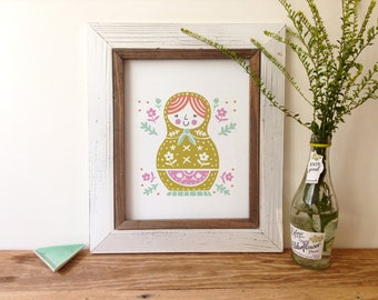 Matryoshka Doll - Art Print -5x7, 8x10, 11x14 Russian Doll