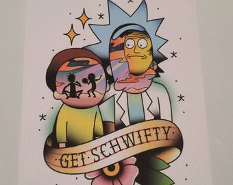 "Rick and Morty ""Get Schwifty"" version 2 print"
