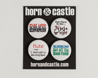 Flute Ninja plus three Marching Band Buttons or Magnets- one inch size - FL 2