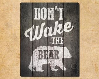 Don't Wake The Bear Metal Sign 20x25cm Wood Effect Background Wall Art Bedroom Door Sign Birthday Christmas Gift
