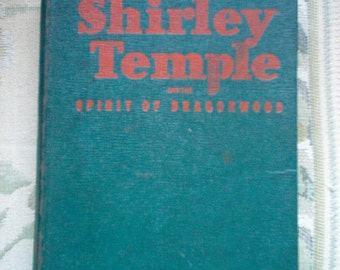 Vintage Shirley Temple Book The Spirit of Dragonwood - Shirley Temple - Shirley Temple Book - Vintage Shirley Temple
