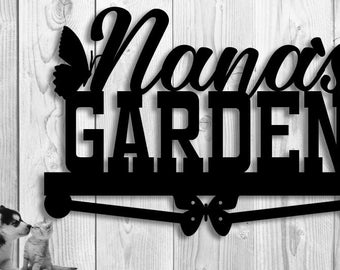 Metal Sign Custom Garden Sign - Nana's Garden - Custom Metal Sign - Garden Sign