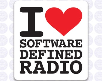 I Love Software Defined Radio Decal - SDR Bumper Sticker Radio Ham - I Heart Software Defined Radio Laptop Decal - Permanent or Removable