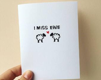 I Miss You Greeting Card. I Miss Ewe Sheep Pun Card.