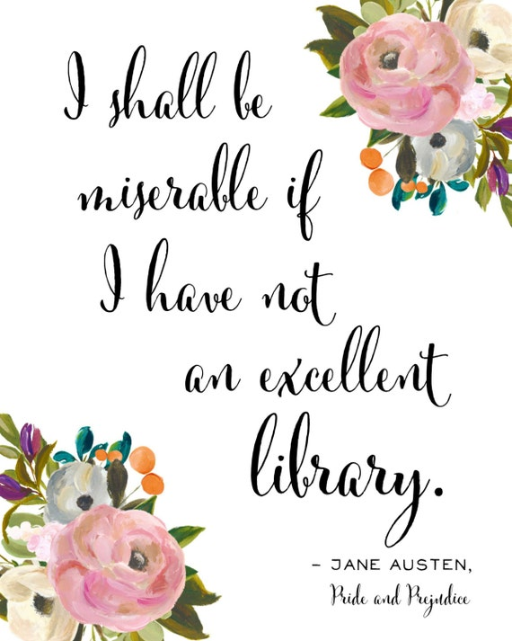Jane Austen Quote Pride And Pre Ce Wall Art Print For Book Lovers Art For English Majors Floral Girly Wall Hanging In Pink And Green