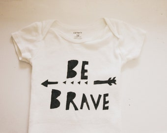 Baby Bodysuit- Be Brave