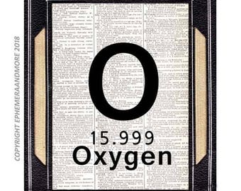 OXYGEN art print wall decor poster on vintage dictionary book page chemistry science periodic table element symbol black white 8x10, 5x7