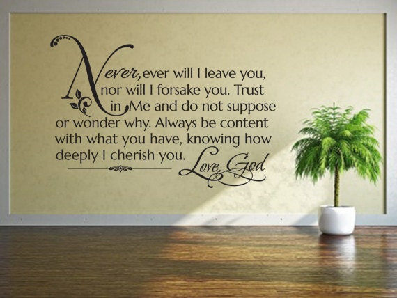 Religious Wall Quote. Never Ever Will I Leave You CODE 096