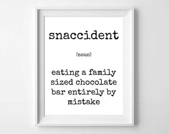 Snaccident white Printable Poster 8x10 Funny Restaurant Poster Bistro Food Foodie Saying Quote Digital Typography