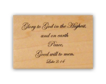 Glory to God mounted rubber stamp religious Christmas, Luke 2:14 bible verse, nativity scripture, Crazy Mountain Stamps #7