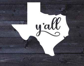 Texas Y'all Adhesive Decal | Texas Y'all Decal | Texas Y'