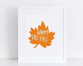 "Happy Fall Y'all Art Print 8.5""x11"" - Happy Fall Art Print - DIGITAL FILE ONLY"