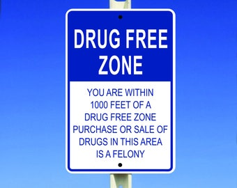 Drug Free Zone Aluminum Sign