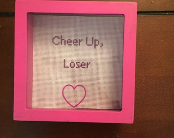 Cheer up loser