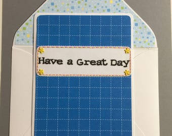Card of Encouragement - Have a Great Day