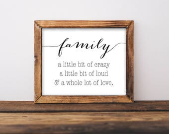 Family Printable, Family A Little Bit Crazy Sign, Family Sign, Family Print,