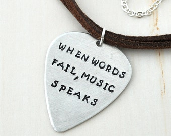 Guitar Pick necklace, Hand Stamped Personalized Guitar Pick necklace, musician, music lover gifts, when words fail, music speaks