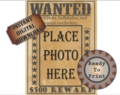 Wanted Poster Printable ~ Blank Photo Space ~ Old West Bachelorette Birthday Party Wedding Selfie Favor ~ 500 Dollar Reward ~ Picture Frame