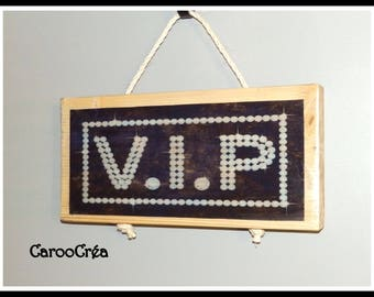 VIP wooden decorative sign
