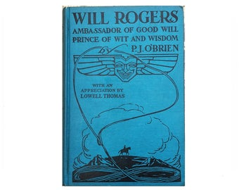 Will Rogers Ambassador Of Good Will, 1935, P.J. O'Brien, first edition