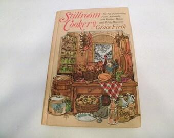 1977 Stillroom Cookery Preserving Foods Cookbook Hardcover BCE
