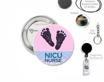 """1.50"""" NICU Nurse Mylar Button Styles and Designs- Pin, Magnet, Retractable Badge Reel, Key Chain, Necklace, Hospital, Neonatal Employee ID"""