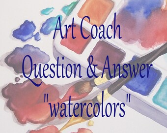 Watercolor Painting Tutorial- Ask any question and receive 1 on 1 answers to your question~ Stuck on something? Need help? Art Coaching