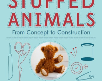 Autographed Copy of My Book - Stuffed Animals: From Concept to Construction