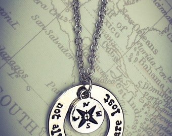 Graduation Gift, Free Shipping, Not All Who Wander Are Lost Necklace, Compass Jewelry, Journey Gift, Travel Gift