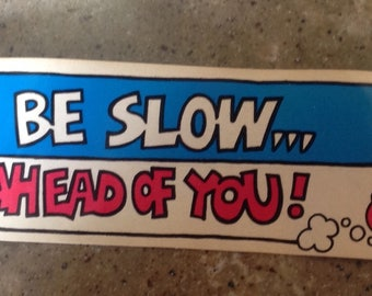 Vintage Cap'n Crunch Bumper Sticker Cereal Prize Premium Unused I May Be Slow But I'm Ahead of You