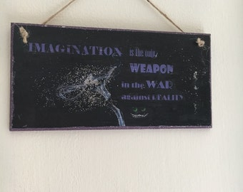 """Cheshire cat ~ Alice in Wonderland inspired quote ~ wall plaque ~ """"Imagination is the only weapon..."""""""
